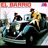 Various Artists: El  Barrio: The Ultimate Collection of Latin Boogaloo, Disco, Funk & Soul