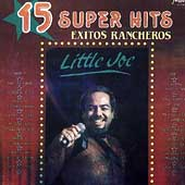 Little Joe y la Familia: 15 Super Hits