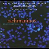 Rachmaninov: Piano Concerto No. 2 / Alexander Ardakov
