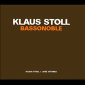 Bassonoble / Klaus Stoll, Jose Vitores