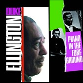 Duke Ellington: Piano in the Foreground [Bonus Tracks]