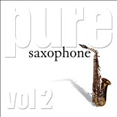 Various Artists: Pure Saxophone, Vol. 2