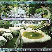 David & Steve Gordon: Garden of Serenity