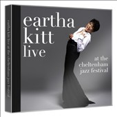 Eartha Kitt: Live at the Cheltenham Jazz Festival