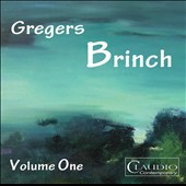 Gregers Brinch, Vol. 1: Sonatas for Cello nos 1 & 2; String Quartet no 2 / Rohan de Saram, cello; William Hancox, piano
