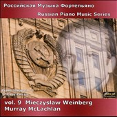 Russian Piano Music Series, Vol. 9: Mieczyslaw Weinberg / Murry McLachlan, piano