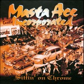 Masta Ace Incorporated: Sittin' on Chrome [3CD] [Box]
