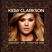 Kelly Clarkson: Greatest Hits [Bonus DVD]