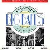 Various Artists: Unforgettable Big Bands: 12 Hits
