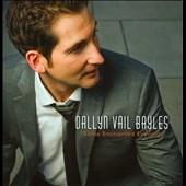 Dallyn Vail Bayles: Some Enchanted Evening