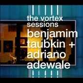 Benjamim Taubkin: The  Vortex Sessions [Digipak]