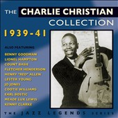 Charlie Christian: The Charlie Christian Collection: 1939-1941