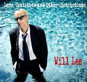 Will Lee (Bass): Love, Gratitude & Other Distractions [Digipak]