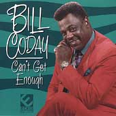 Bill Coday: Can't Get Enough
