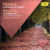 Franck: Symphony in D Minor; Roussel: Symphony No. 3 / Bernstein, Orch. Nat'l de France