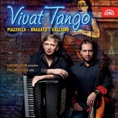 Vivat Tango - works by Piazzolla, Bragato, Galliano / Ladislav Horak, accordion; Petr Nouzovsky, cello