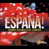 Various Artists: Espana! Grandes Personajes Del Flamenco [Box]