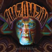 The Crazy World of Arthur Brown: Zim Zam Zim