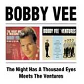 Bobby Vee: The Night Has a Thousand Eyes/Bobby Vee Meets the Ventures [Beat Goes On]