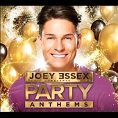 Various Artists: Joey Essex Presents Party Anthems