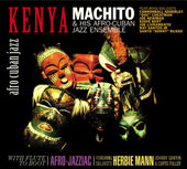 Machito: Kenya & With Flute to Boot