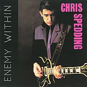 Chris Spedding: Enemy Within