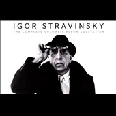 Stravinsky performs Stravinsky: The Complete Columbia Album Collection, including mono recordings from the 1940s & 1950s; stereo issues from the 1960s;  [57 CDs, hard-cover book, bonus DVD]
