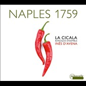 Naples 1759 - Music for recorder by Francesco Durante, Francesco Mancini, Pietro Pullj / Ines D'Avena, recorder; La Cicala, Baroque Ensemble
