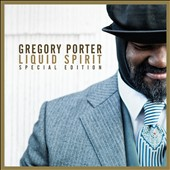 Gregory Porter (Vocals): Liquid Spirit [Special Edition] [11/27]