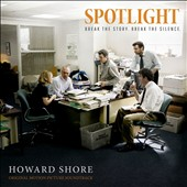 Howard Shore (Composer): Spotlight [Original Motion Picture Soundtrack] [Digipak]