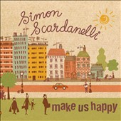 Simon Scardanelli: Make Us Happy