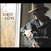 David G. Smith: First Love [Slipcase] *