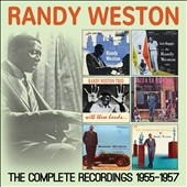 Randy Weston: The Complete Recordings: 1955-1957 [Box]
