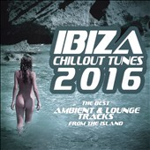 Various Artists: Ibiza Chillout Tunes 2016