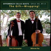 The Gift-Wrapping!: Offenbach - Cello Duets