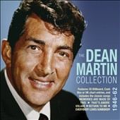 Dean Martin: The  Dean Martin Collection 1946-1962
