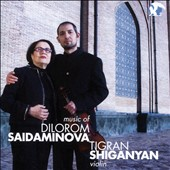 Dolorom Saidaminova (b.1943): Saraton; Sonatas Nos. 1 & 2; Umd; Where There Is No Time / Tigran Shiganyan, violin