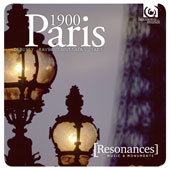 Paris 1900 - 23 chamber, orchestral and piano pieces by Debussy, Ravel, Chausson, Satie, Hahn, Saint-Saëns, Weill, Bonnay, Poulenc, Messager / various artists