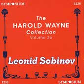 The Harold Wayne Collection Vol 36 - Leonid Sobinov