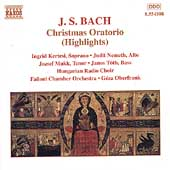 Bach: Christmas Oratorio Highlights / Ingrid Kertesi, et al