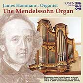 The Mendelssohn Organ / James Hammann