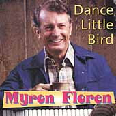 Myron Floren: Dance Little Bird