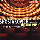Shostakovich: Theatre Music / Rustem Hayroudinoff