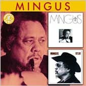 Charles Mingus: Me, Myself an Eye/Something Like a Bird