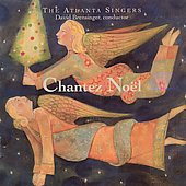 Chantez No&euml;l / David Brensinger, Atlanta Singers