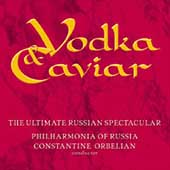 Vodka & Caviar - The Ultimate Russian Spectacular