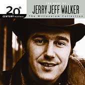 Jerry Jeff Walker: 20th Century Masters: The Millennium Collection: Best of Jerry Jeff Walker