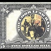 Corb Lund: Five Dollar Bill