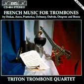 French Music for Trombones / Triton Trombone Quartet