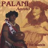 Agosto Palani: Chants of the Islands